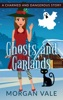 Ghosts And Garlands: A Charmed And Dangerous Holiday Special