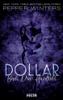 Pepper Winters - Dollar - Buch 3: Hundreds Grafik
