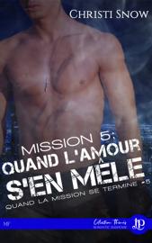 Mission 5 : Quand l'amour s'en mêle Par Mission 5 : Quand l'amour s'en mêle