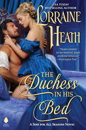The Duchess in His Bed - Lorraine Heath
