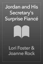 Jordan And His Secretary's Surprise Fiancé