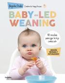 Download and Read Online Baby-led weaning (edición revisada y actualizada)