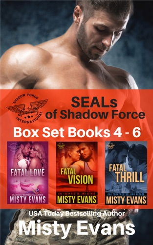 Misty Evans - SEALs of Shadow Force Box Set 4 - 6