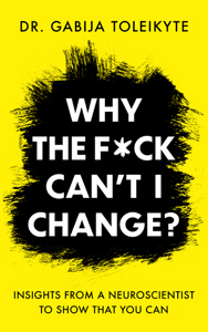 Why the F*ck Can't I Change? Book Cover