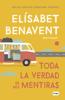 Elísabet Benavent - Toda la verdad de mis mentiras portada