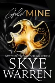 Gold Mine - Skye Warren