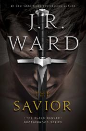 The Savior - J.R. Ward book summary