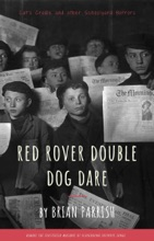 Red Rover Double Dog Dare: Cat's Cradle And Other Schoolyard Horrors