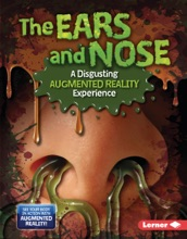 The Ears And Nose (A Disgusting Augmented Reality Experience)