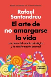 El arte de no amargarse la vida (edición especial) Book Cover