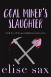 Coal Miners Slaughter