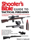 Shooters Bible Guide To Tactical Firearms