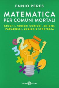 Matematica per comuni mortali Copertina del libro