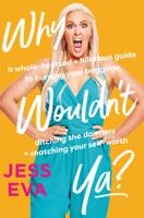 Jess Eva - Why Wouldn't Ya? artwork