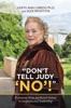 """Don't Tell Judy 'No'!"""
