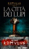 La città dei lupi (Romulus Vol. 3) Book Cover
