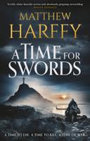 Matthew Harffy - A Time for Swords artwork