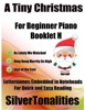 A Tiny Christmas For Beginner Piano Booklet H – As Lately We Watched Ding Dong Merrily On High Star Of The East Letter Names Embedded In Noteheads For Quick And Easy Reading