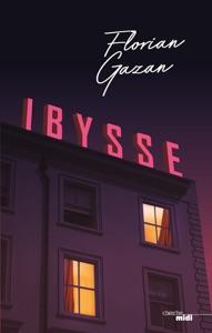 Ibysse par Florian Gazan Couverture de livre