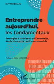 Download and Read Online Entreprendre aujourd'hui, les fondamentaux