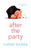 Cassie Hamer - After the Party artwork