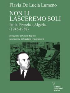 Non li lasceremo soli. Italia, Francia e Algeria (1945-1958) Copertina del libro
