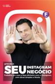 Seu Instagram, Seu negócio