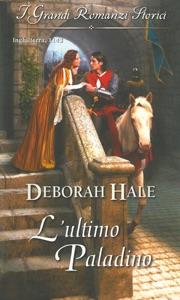 L'ultimo paladino di Deborah Hale Copertina del libro