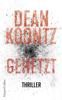 Dean Koontz - Gehetzt Grafik