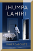 Jhumpa Lahiri - Whereabouts kunstwerk