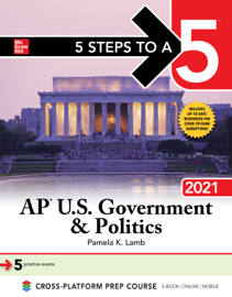 5 Steps to a 5: AP U.S. Government & Politics 2021