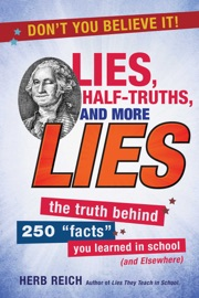 Lies Half Truths And More Lies