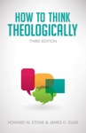 How To Think Theological