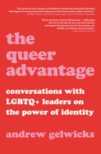 The Queer Advantage