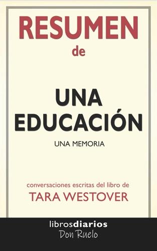 Libros Diarios - Una Educación: Una memoria de Tara Westover: Conversaciones Escritas
