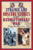 Strange and Obscure Stories of the Revolutionary War ebook Download