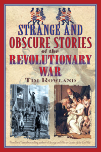 Strange and Obscure Stories of the Revolutionary War Book Cover