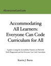 Accommodating All Learners Everyone Can Code Curriculum For All