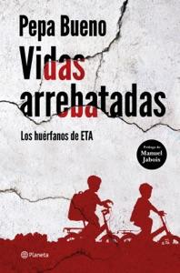 Vidas arrebatadas Book Cover
