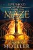 Jonathan Moeller - Sevenfold Sword: Maze artwork