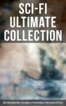 Sci-Fi Ultimate Collection 160 Space Adventures Lost Worlds Dystopian Novels  Post-Apocalyptic Tales