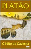 PLATÃO: O Mito da Caverna Book Cover