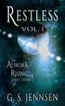 Restless An Aurora Rising Short Story