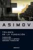 Isaac Asimov - Trilogía de la Fundación portada