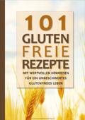 101 Glutenfreie Rezepte