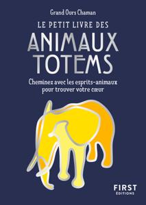 Le Petit Livre des animaux totems Couverture de livre