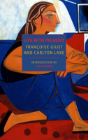 Francoise Gilot, Carlton Lake & Lisa Alther - Life with Picasso artwork