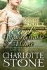 Historical Romance: The Earl's Unforgettable Flame A Lord's Passion Regency Romance