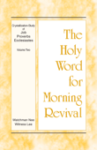 The Holy Word for Morning Revival - Crystallization-study of Job, Proverbs, and Ecclesiastes, Volume 2 Book Cover