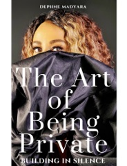 THE ART OF BEING PRIVATE